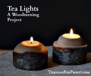Tea Lights – A Woodturning Project