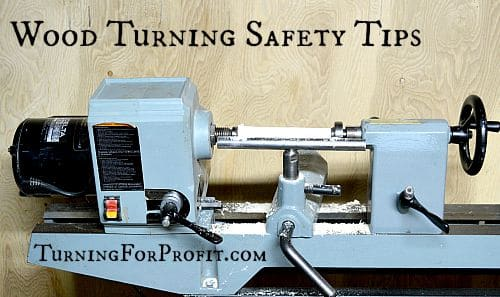 Safety Tips for Wood Turning