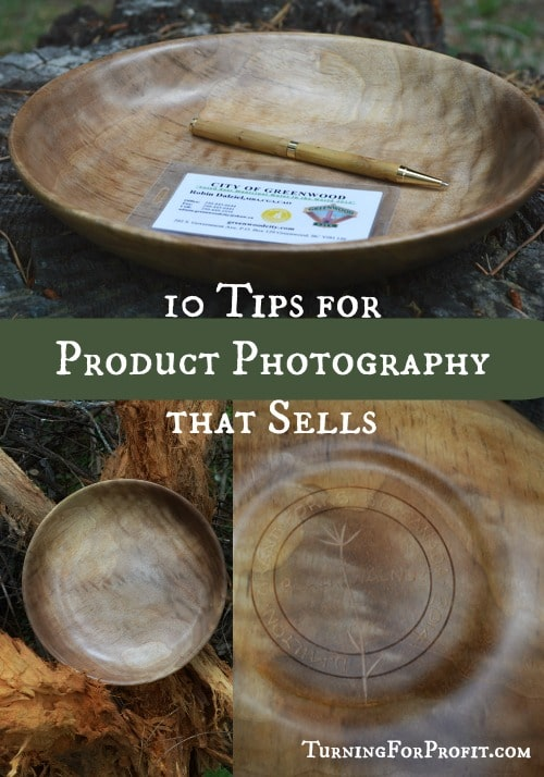 10 Tips for Product Photography that Sells -- Turning For Profit.com
