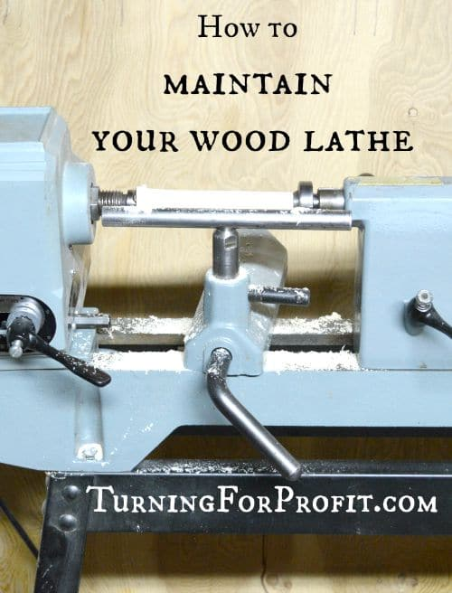 How to Maintain your Wood Lathe