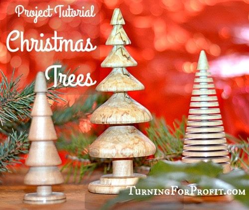 Woodturning Projects Christmas Trees Turning For Profit