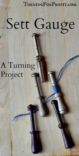 Sett Gauge: A turning project for fiber artists