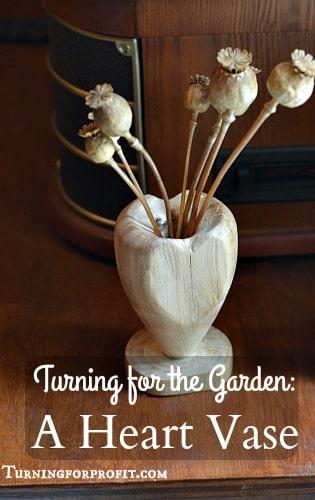Heart Vase A Turning Project Turning For Profit Woodturning