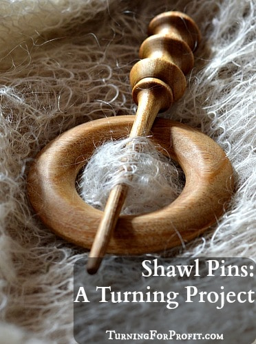 Shawl Pins A Turning Project