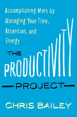 The Productivity Project - Book Review