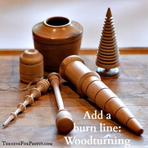 Woodturning - Add a burn line