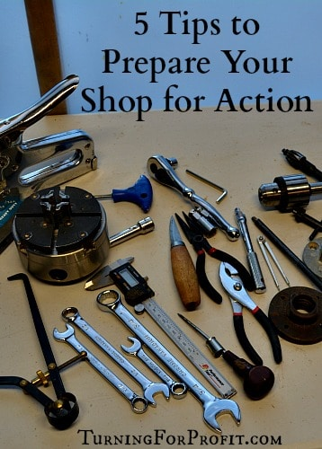 Prepare Your Shop - organize your tools