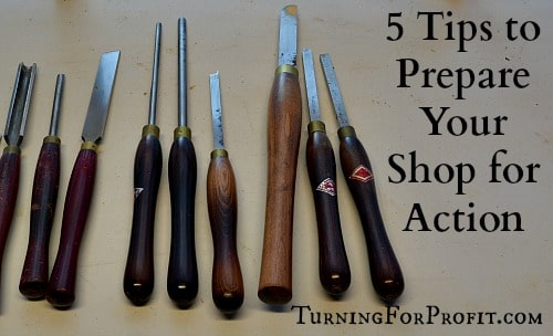 Prepare Your Shop - turning tools