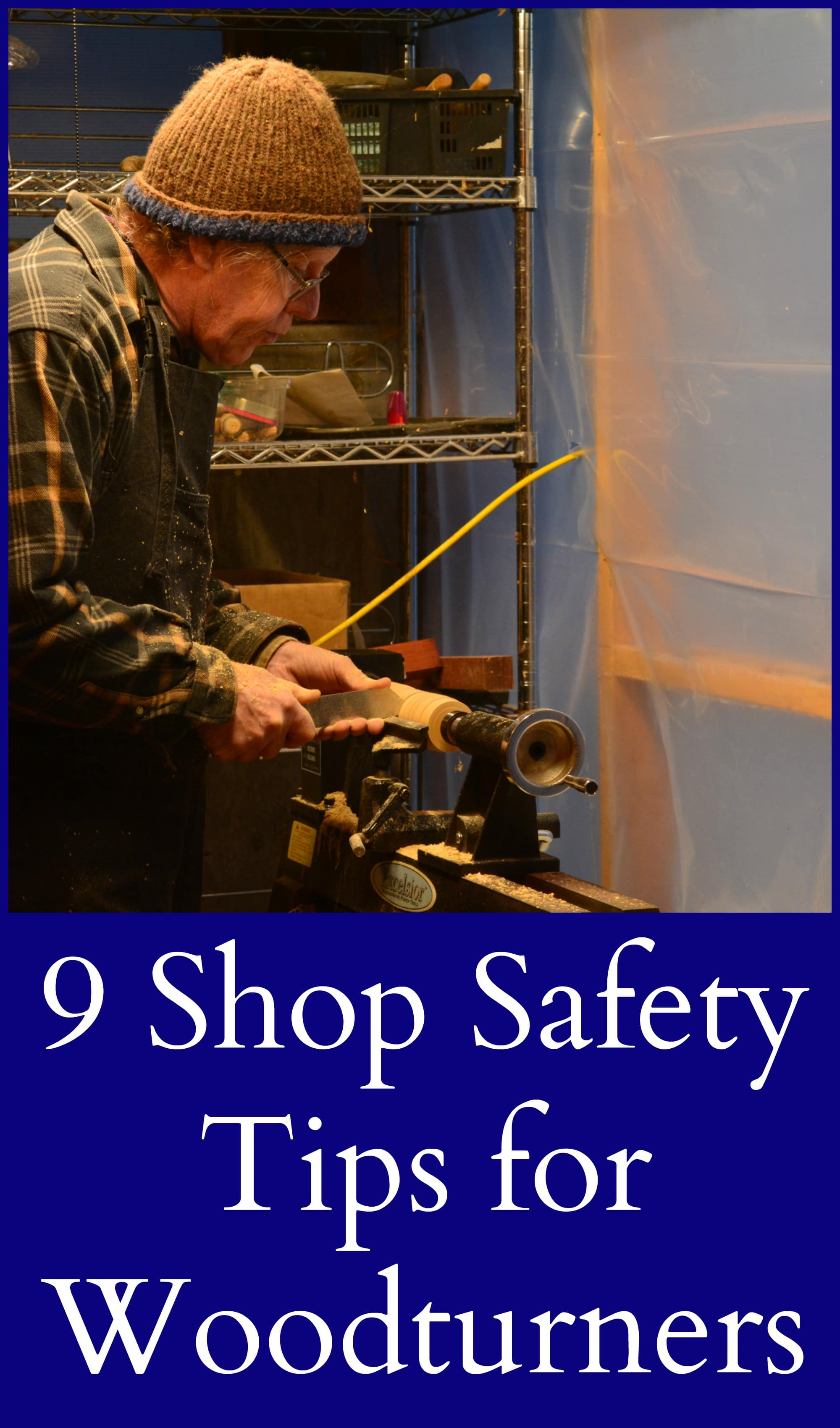 Woodturner Shop Safety